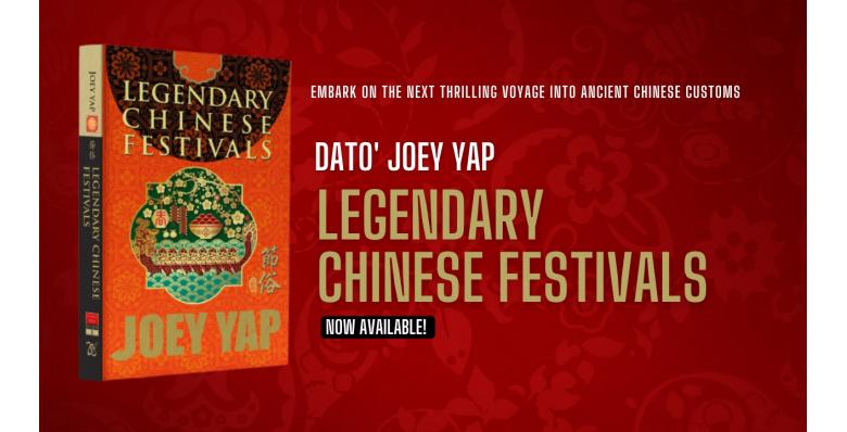 Joey Yap's Legendary Chinese Festivals