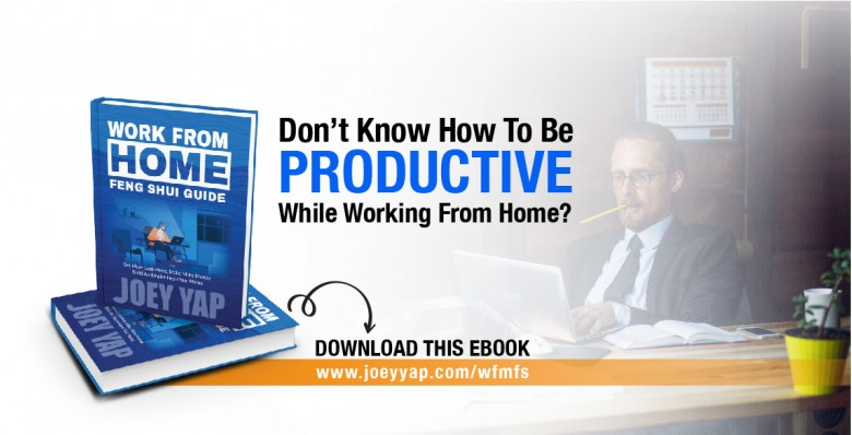 Joey Yap Work From Home Feng Shui Guide